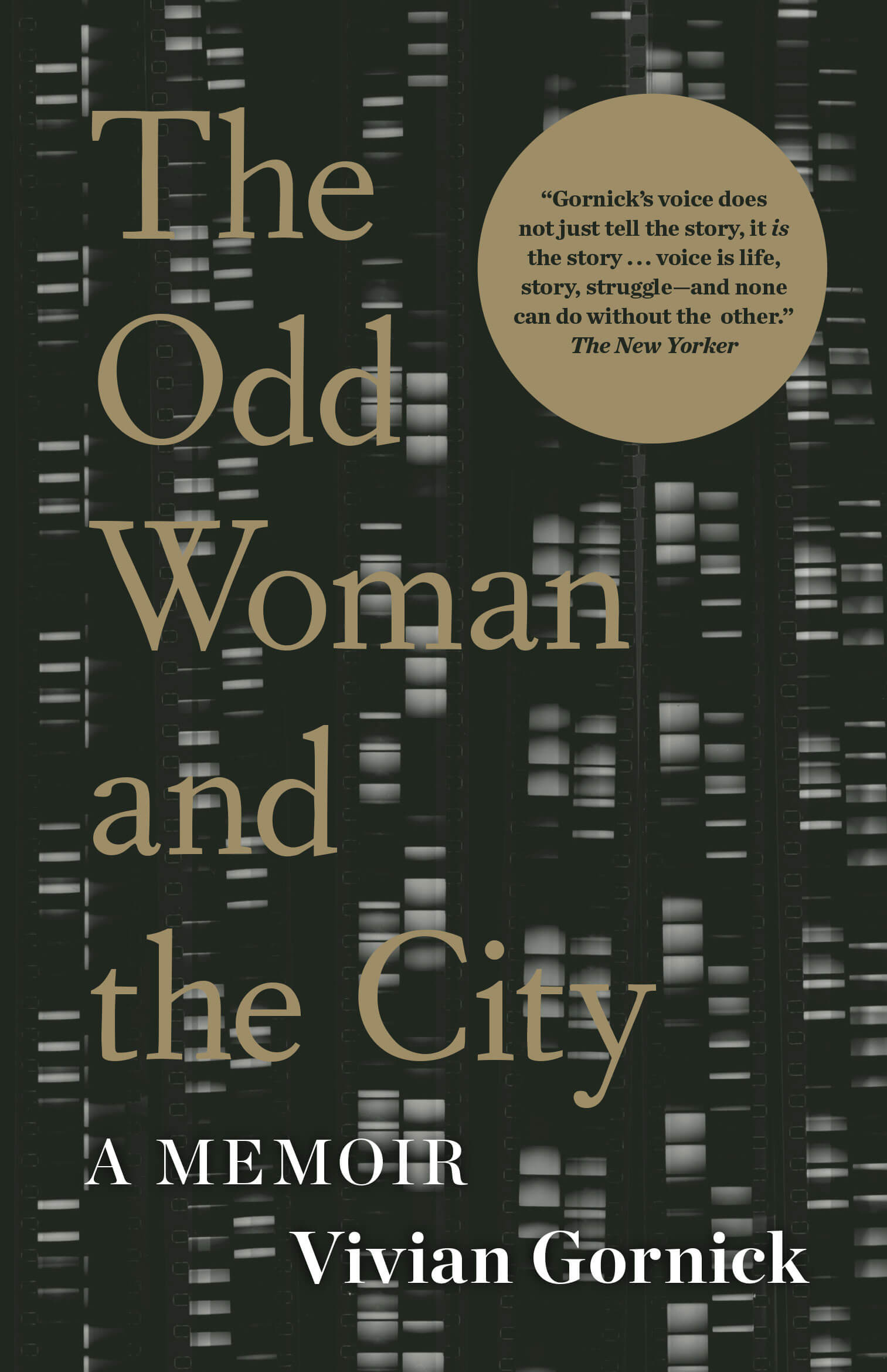 Vivian Gornick's 2015 memoir of her life in New York City, <em>The Odd Woman and the City</em>.
