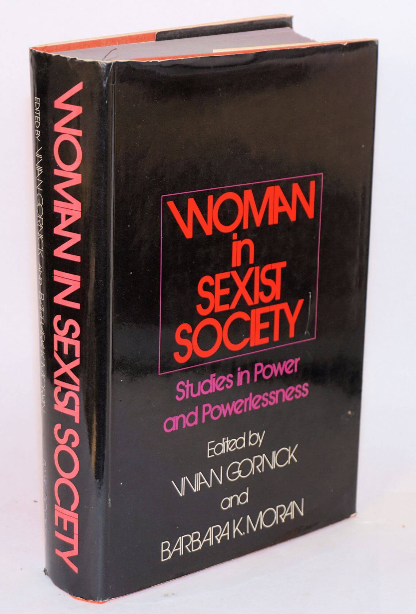 The 1971 anthology <em>Woman in Sexist Society</em>, co-edited by Vivian Gornick.
